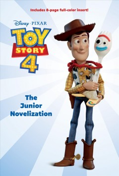 Toy story 4 : the deluxe junior novelization / adapted by Suzanne Francis.
