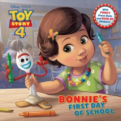 Bonnie's first day of school /  by Judy Katschke ; illustrated by the Disney Storybook Art Team. - by Judy Katschke ; illustrated by the Disney Storybook Art Team.
