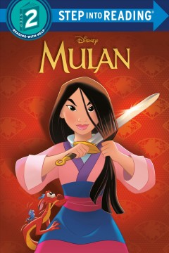 Mulan /  by Mary Tillworth ; illustrated by the Disney Storybook Art Team. - by Mary Tillworth ; illustrated by the Disney Storybook Art Team.