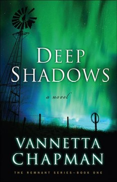 Deep shadows /  Vannetta Chapman.