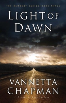 Light of dawn /  Vannetta Chapman. - Vannetta Chapman.