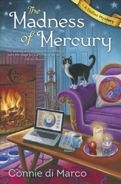 The madness of Mercury : a zodiac mystery / Connie di Marco.