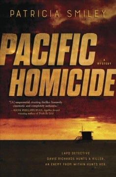 Pacific homicide : a mystery / Patricia Smiley.