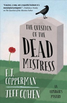 The question of the dead mistress /  E.J. Copperman.