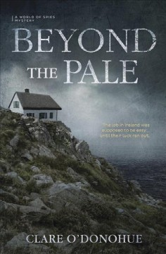 Beyond the pale : a world of spies mystery / by Clare O'Donohue.