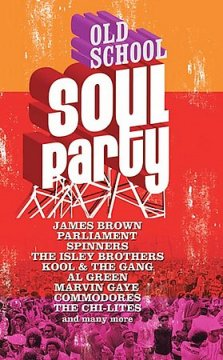 Old school soul party.