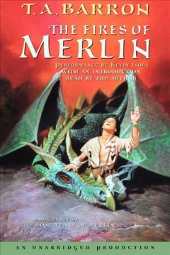 The fires of Merlin /  T.A. Barron.