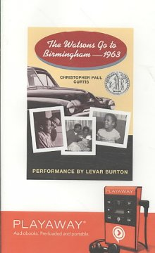 The Watsons go to Birmingham--1963 /  Christopher Paul Curtis.