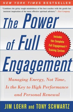 Featured book review : the power of full engagement / [review by Chris Lauer].