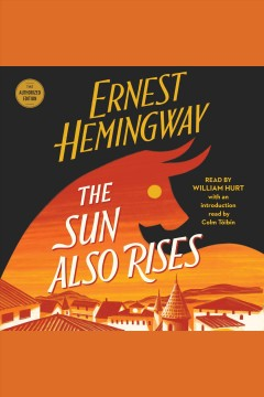 The sun also rises /  by Ernest Hemingway.