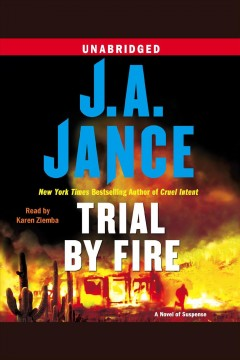 Trial by fire [talking book CD] /  J.A. Jance.