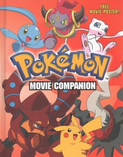 Pokemon : movie companion / written by Simcha Whitehill. - written by Simcha Whitehill.