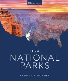 USA national parks : lands of wonder.