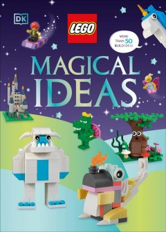 Magical ideas /  written by Helen Murray ; models by Emily Corl, Rod Gillies, and Kevin Hall.