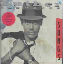 Songs /  Luther Vandross.