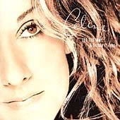 All the way-- : a decade of song / Celine.