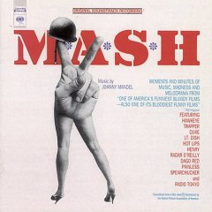 M.A.S.H. : original soundtrack recording / [music by] Johnny Mandel ; [words by Robert Altman].