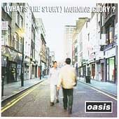 (What's the story) morning glory? /  Oasis. - Oasis.