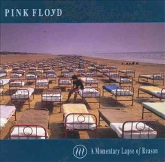 A momentary lapse of reason /  Pink Floyd.