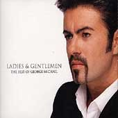 Ladies & gentlemen : the best of George Michael.