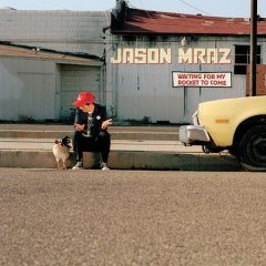 Waiting for my rocket to come /  Jason Mraz.