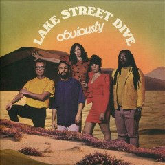 Obviously /  Lake Street Dive. - Lake Street Dive.