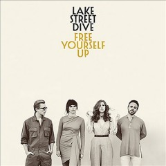 Free yourself up /  Lake Street Dive.