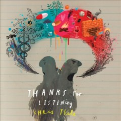 Thanks for listening /  Chris Thile. - Chris Thile.