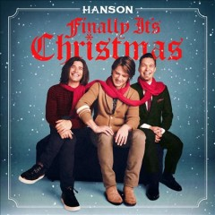 Finally it's Christmas /  Hanson. - Hanson.