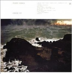 Crack-up /  Fleet Foxes. - Fleet Foxes.