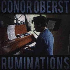 Ruminations /  Conor Oberst. - Conor Oberst.