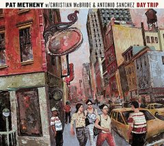 Day trip /  Pat Metheny.