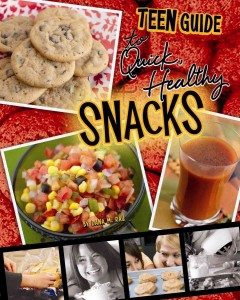 A teen guide to quick, healthy snacks /  by Dana Meachen Rau. - by Dana Meachen Rau.