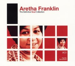 30 greatest hits : [the definitive soul collection] / Aretha Franklin - Aretha Franklin