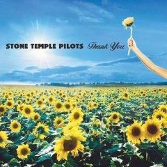 Thank you / Stone Temple Pilots - Stone Temple Pilots