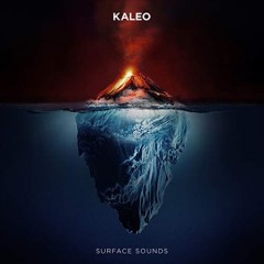 Surface sounds /  Kaleo. - Kaleo.