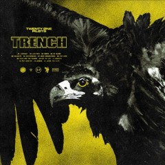 Trench /  Twenty One Pilots.
