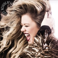 Meaning of life / Kelly Clarkson - Kelly Clarkson