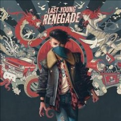Last Young Renegade /  All Time Low.