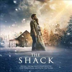 The shack : music from and inspired by the original motion picture.