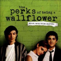 The perks of being a wallflower : original motion picture soundtrack.