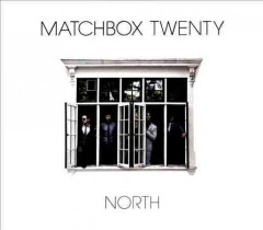 North /  Matchbox Twenty.