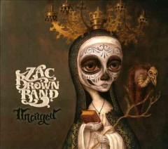 Uncaged /  Zac Brown Band.