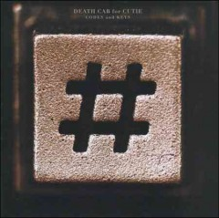 Codes and keys /  [Death Cab for Cutie].