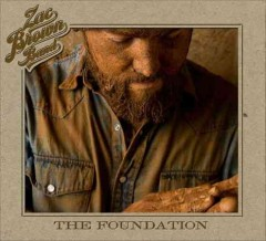 The foundation /  Zac Brown Band.