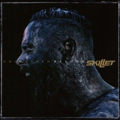 Unleashed beyond /  Skillet.