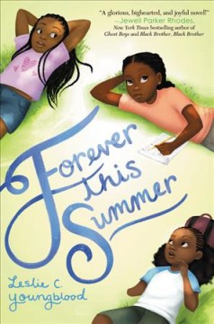 Forever this summer /  Leslie C. Youngblood. - Leslie C. Youngblood.