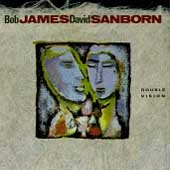 Double vision /  Bob James, David Sanborn. - Bob James, David Sanborn.