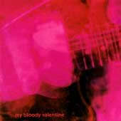 Loveless /  My Bloody Valentine. - My Bloody Valentine.