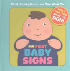 My first baby signs /  Phil Conigliaro and Tae Won Yu.